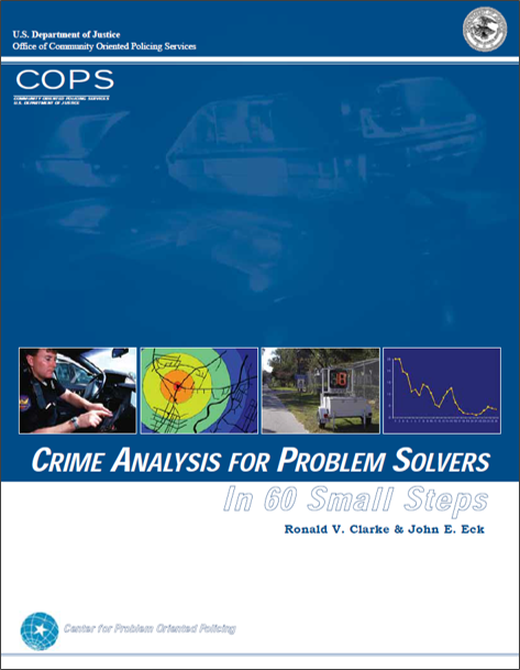 Crime Analysis for Problem Solvers: In 60 Small Steps