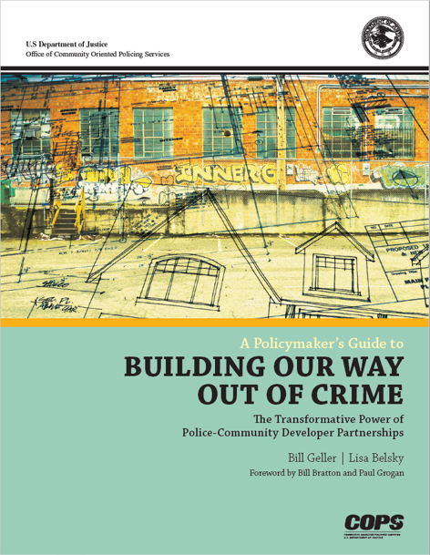 A Policymaker's Guide to Building Our Way Out of Crime