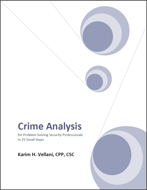 Crime Analysis for Problem Solving Security Professionals in 25 Small Steps